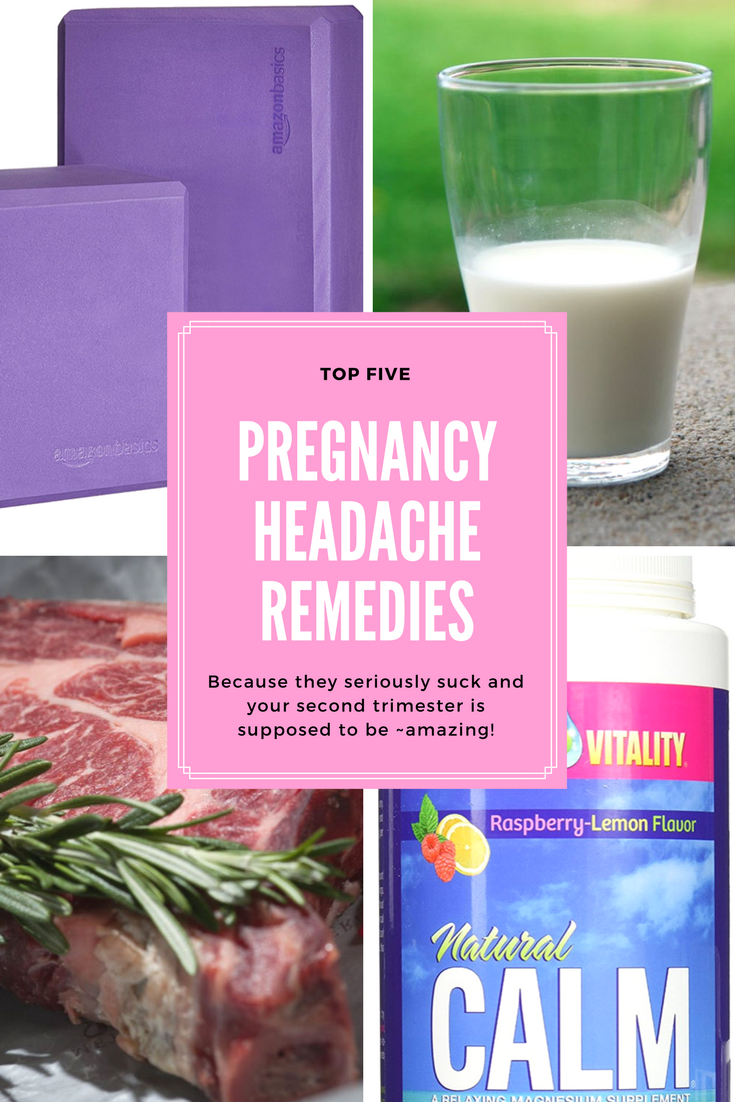 From the obvious to the surprising, these 5 second-trimester headache remedies will help cure what ails you and get your second trimester back to awesome!